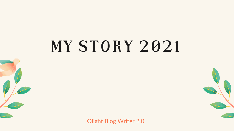 ④ My 2021 Story