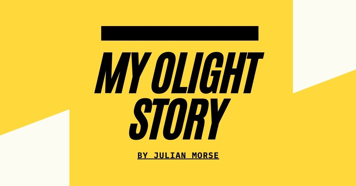 Share Olight Story - Julian Morse