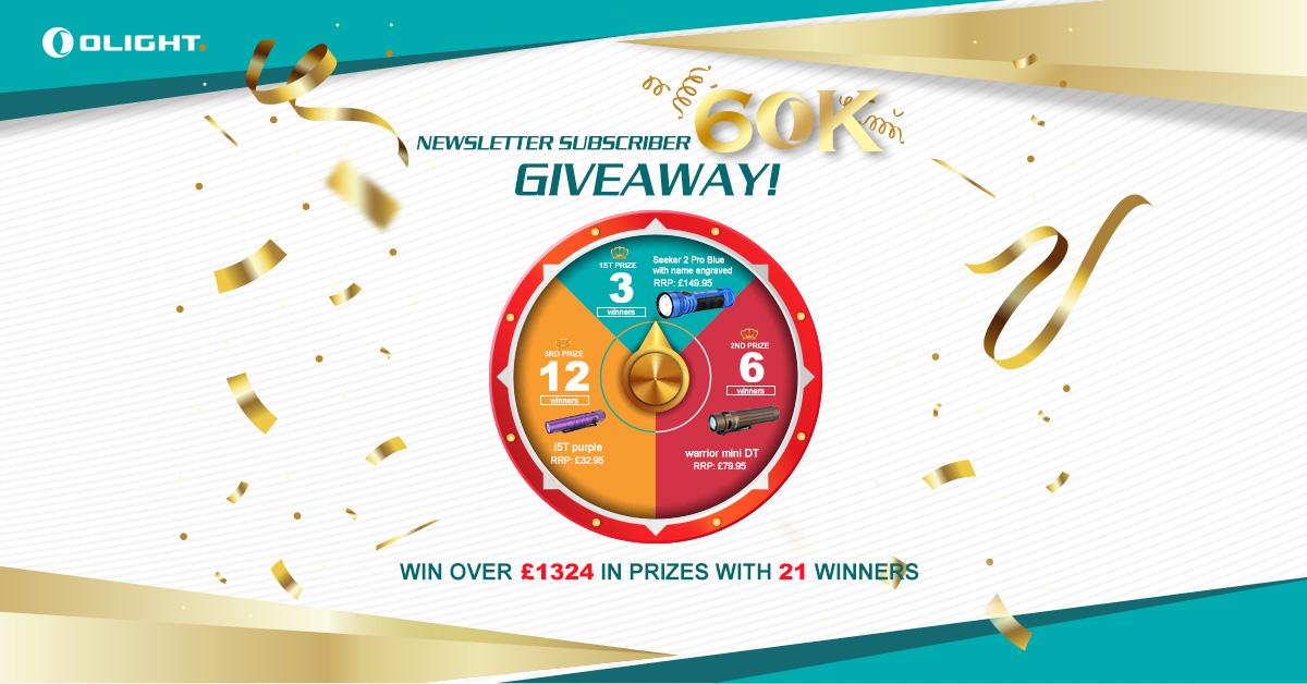 Olight UK Newsletter Subscriber 60K Giveaway !!